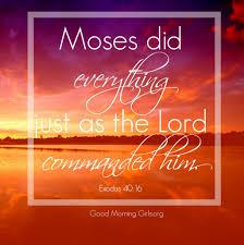 Exodus 40 Moses did