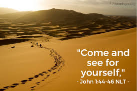John 1 come and see for yourself