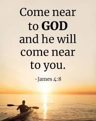 James 4 near to God