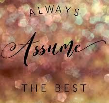 Proverbs 3 assume the best