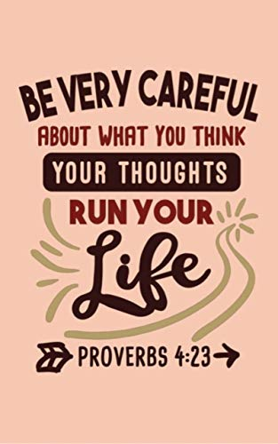 Proverbs 4 be careful