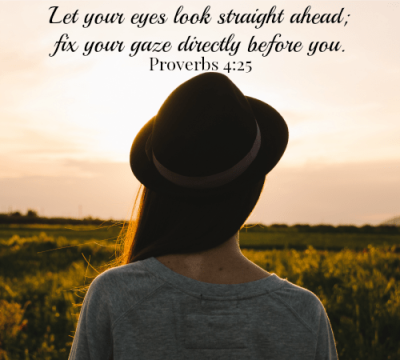 PRoverbs 4 gaze