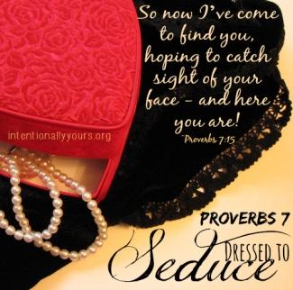 Proverbs 7 dressed to seduce