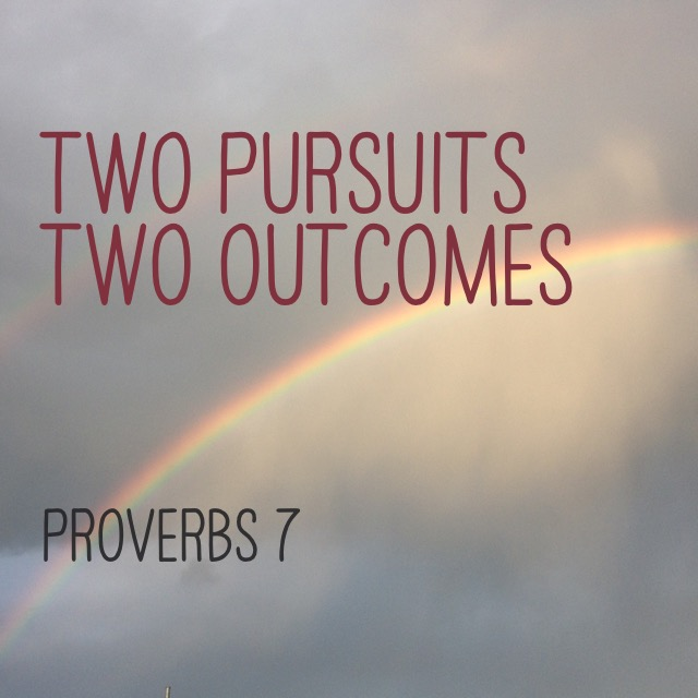 Proverbs 7 two choices