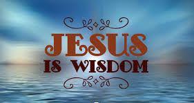 Proverbs 8 Jesus is wisdom