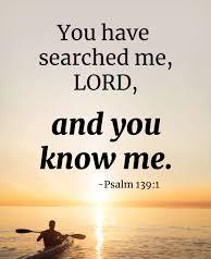 Psalm 139 you know