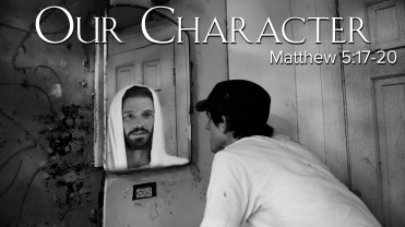 Matthew 5 our character