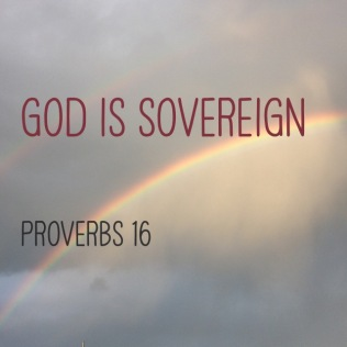 Proverbs 16 God is