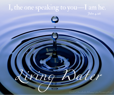Proverbs 20 I am living water