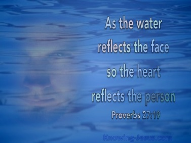 Proverbs 27 heart reflection