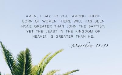 Matthew 11 11