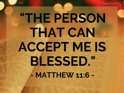Matthew 11 6