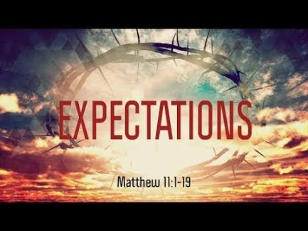 Matthew 11 expect