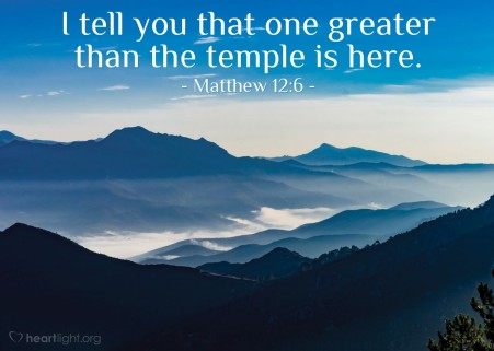 Matthew 12 greater than the temple