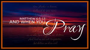 Matthew 6 pray