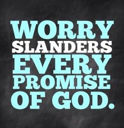 Matthew 6 worry slanders promises