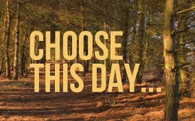 Matthew 16 choose this day
