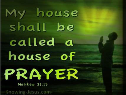 Matthew 21 prayer