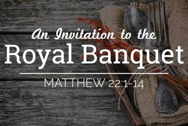 Matthew 22 dinner invite