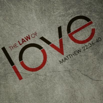 Matthew 22 law of love